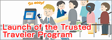Trusted Traveler Program<br />